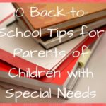 10 Back-to-School Tips for Parents of Children with Special Needs