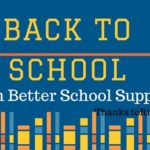 Back-to-School with Better Supplies