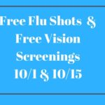 Free Flu Shots  & Free Vision Screenings 10/1 & 10/15