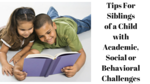 tips-for-siblings-of-a-child-with-academic-social-or-behavioral-challenges