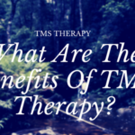 What Are The Benefits Of TMS Therapy?