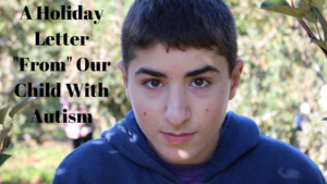 a-holiday-letter-from-our-child-with-autism