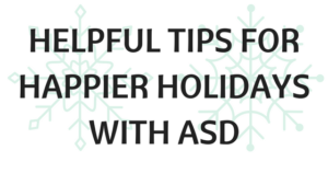 helpful-tips-for-happier-holidays-with-asd