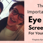 The Importance Of Eye Screenings for Kids