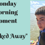 Monday Morning Moment. Happened Sunday Night. Sad Autism Post Alert