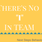 There's No 'I' in 'TEAM'