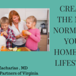 CREATE THE NEW NORMAL IN YOUR HOME AND LIFESTYLE