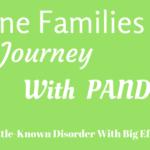 PANDAS. One Families Journey