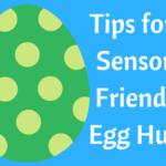 Tips for a Sensory Friendly Egg Hunt