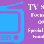 TV Shows Focusing on Kids With Special Needs