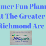 Greater Richmond Arc has GREAT Summer Plans For Us