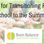 Tips for Transitioning From School to the Summer