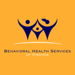 Welcome  BEHAVIORAL HEALTH SERVICES OF VIRGINIA