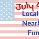 4th of July Local Fun 2017
