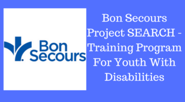 Bon Secours Project SEARCH -Training Program For Youth With Disabilities