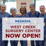 MEDARVA's West Creek Surgery Center Now Open