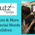 Cutz For Guys – 2 Locations & Will Work With Your Special Needs Child