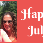 July's Here!