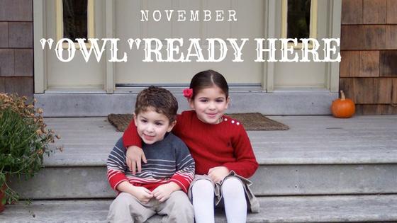 "November. ""OWL""Ready Here"