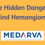 The Hidden Dangers Behind Hemangiomas