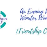 An Evening With Wonder Woman(Friendship Circle)