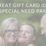 8 Great Gift Card Ideas For Special Need Parents