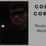 """Cole's Corner. """"Footloose and Hitch-Free"""""""