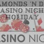 Diamonds 'N Dice Casino Night
