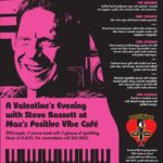 Max's Positive Vibe Cafe Valentine's Day Evening with Steve Bassett