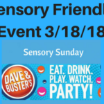Dave & Busters Sensory Friendly Event , Sunday March 18th