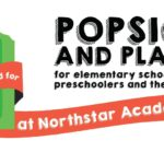 Northstar Academy Invites You to Popsicles and Playtime!