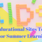 6 Educational Sites To Use For Summer Learning