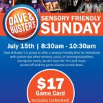 Sensory Sunday at Dave & Busters (Glen Allen, VA) on July 15th