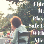 4 Ideas To Make Playdates Safe For Kids With Food Allergies
