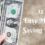 12 Easy Money Saving Ideas