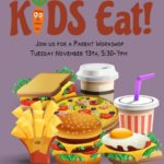 Getting Kids To Eat Parent Workshop