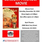 ASCV's Sensory Friendly Movie at the Byrd Theatre: Mouse Hunt
