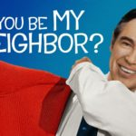 Won't You Be My Neighbor? **FREE SCREENING** Hosted By Northstar Academy