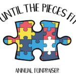 6th Annual – Until the Pieces Fit Autism Fundraiser