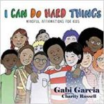 March Book Of The Month, I Can Do Hard Things: Mindful Affirmations for Kids