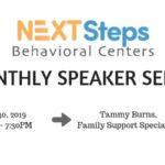 Next Steps Behavioral Centers Monthly Speaker Series: Tammy Burns