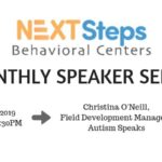 Next Steps Behavioral Center's Monthly Speaker for June is Christina O'Neill of Autism Speaks