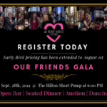 We Heart Harlie and Friends Foundation's OUR FRIENDS GALA 2019