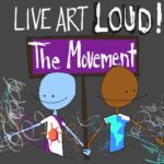 LIVE ART LOUD! The Movement  VIP Tickets Go on Sale Tuesday, November 19, 2019 at 2:00PM