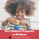CA Children's Program at All Saints – Where your child with Autism can be a kid, not a case.
