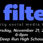 No Filter! 2.0: a community social media forum.