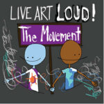 Save the Date: SPARC's Live Art LOUD! The Movement is May 31, 2020