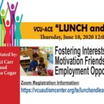 VCU ACE Lunch & Learn June 18. Free Zoom