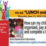 VCU ACE Lunch & Learn June 25