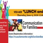 VCU ACE Lunch & Learn June 4, 2020 , Communication Strategies
